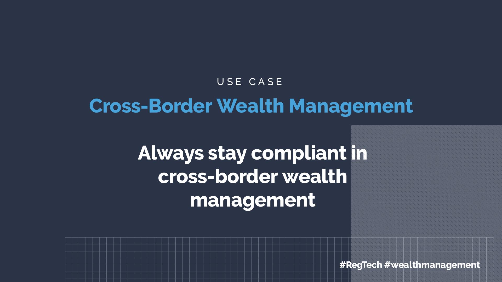 Cross-Border Wealth Management