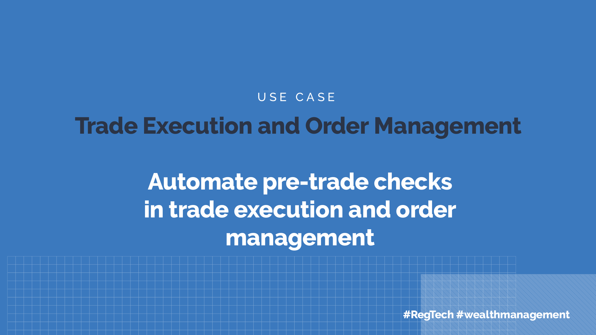 Trade Execution Order Management